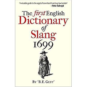Den första engelska ordboken av Slang 1699