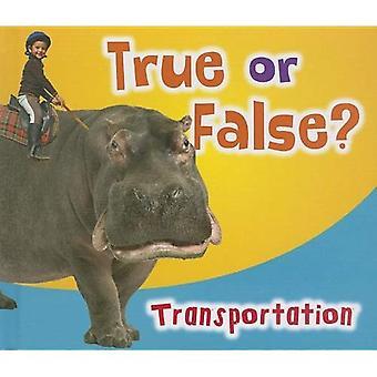 Sant eller usant? Transport