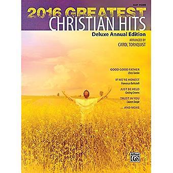 De grootste christelijke 2016 Hits: jaarlijkse LuxeUitgave (verzamelalbum)