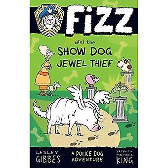 Fizz e o ladrão de joias Dog Show (Fizz)