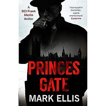 Princes Gate: A DCI Frank Merlin Novel