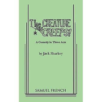 The Creature Creeps by Sharkey & Jack