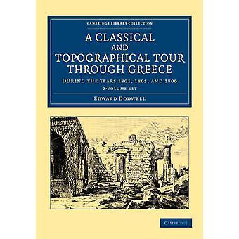 Klassinen ja topografinen kiertue Kreikan läpi 2 Dodwell & Edwardin asettama volyymi