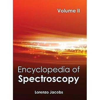 Encyklopedi av spektroskopi volym II av Jacobs & Lorenzo