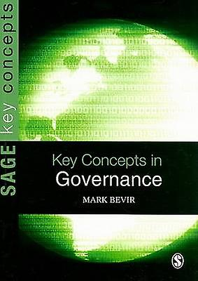 Key Concepts in Governance by Mark Bevir - 9781412935708 Book