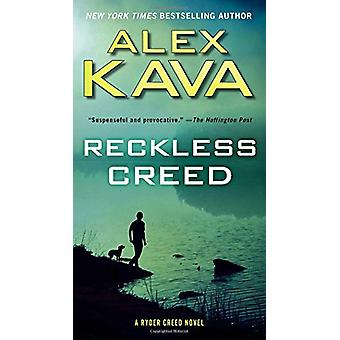 Reckless Creed by Alex Kava - 9780399185465 Book