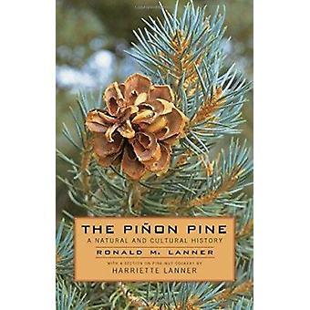 Pinon Pine  - A Natural and Cultural History Book