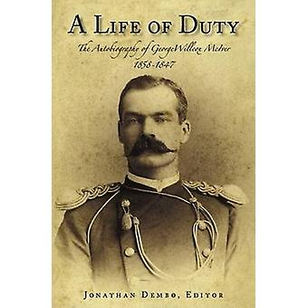 A Life of Duty - The Autobiography of George Willcox McIver - 1858-194