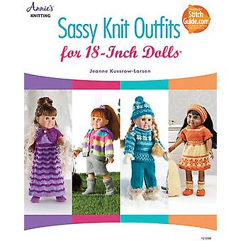 Sassy Knit Outfits - For 18 Inch Dolls by Jeanne Kussrow-Larsen - 9781