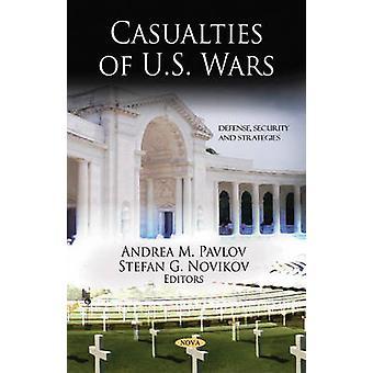 Casualties of U.S. Wars by Andrea M. Pavlov - Stefan G. Novikov - 978