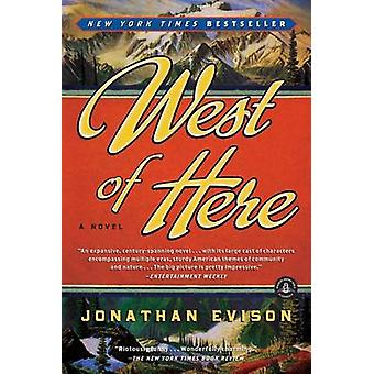 West of Here by Jonathan Evison - 9781616200824 Book