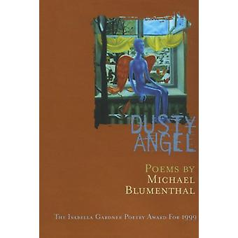 Dusty Angel by Michael Blumenthal - 9781880238806 Book