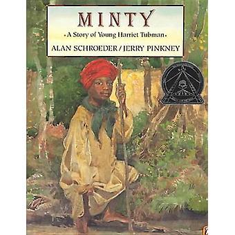 Minty by Alan Schroeder - Rachel Axler - Jerry Pinkney - 978075690430