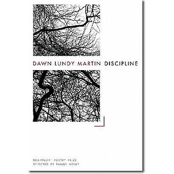 Discipline by Dawn Lundy Martin - 9780984459841 Book