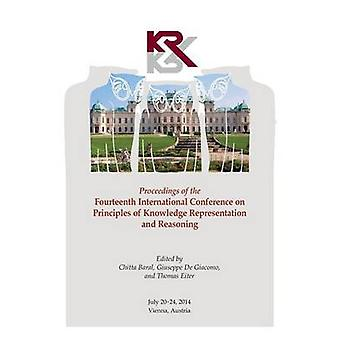Proceedings Fourteenth International Conference on Principles of Knowledge Representation and Reasoning by Baral & Chitta