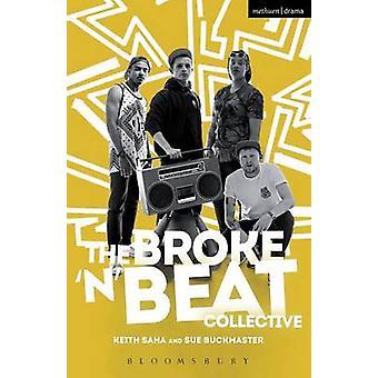 Broke n Beat Collective di Keith Saha