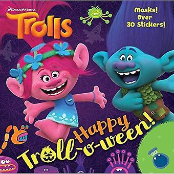 Glücklich Troll-O-Ween! (DreamWorks Trolle) (Pictureback(r))