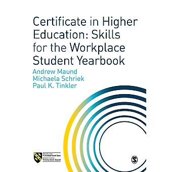 Certificate in Higher Education Skills for the Workplace St by Andrew Maund