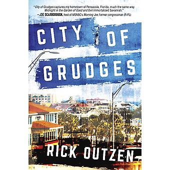 City of Grudges by Rick Outzen