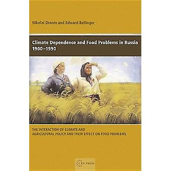 Climate Dependence and Food Problems in Russia - 1900-1990 - The Inter
