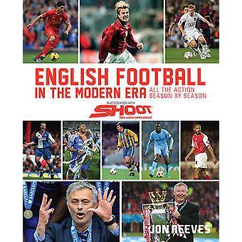 English Football in the Modern Era by Jon Reeves
