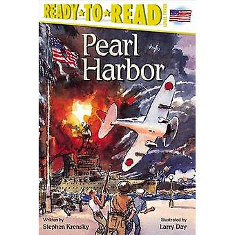 Pearl Harbor by Stephen Krensky - Larry Day - 9780689842146 Book