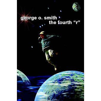 La Cuarta R de Smith & George O.