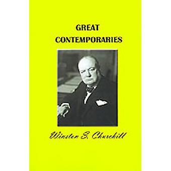 Great Contemporaries by Churchill & Winston