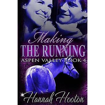 Making the Running by Hooton & Hannah