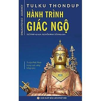 Hnh trnh gic ng Tu tp Pht php trong cuc sng hng ngy by Thondup & Tulku