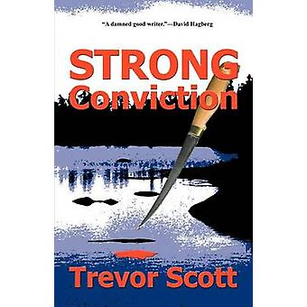 Strong Conviction by Scott & Trevor