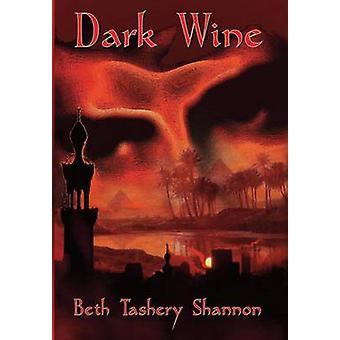 Dark Wine by Shannon & Beth Tashery