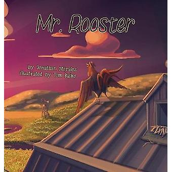 Mr. Rooster by Morales & Jonathan