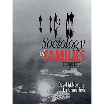 Sociology of Families by Newman & David M