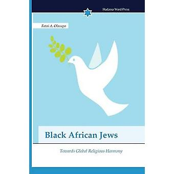 Black African Jews by Olasupo Fatai A.