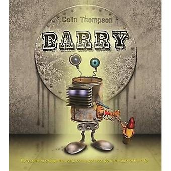 Barry by Colin Thompson - 9781864718843 Book