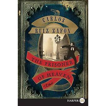 The Prisoner of Heaven Lp by Carlos Ruiz Zafon - 9780062207265 Book