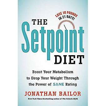 Setpoint Diet - 21-dagers programmet for å permanent endre hva din