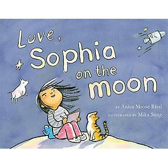 Love - Sophia On The Moon by Anica Mrose Rissi - 9781368022859 Book
