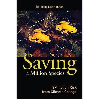 Opslaan van een miljoen soorten - uitsterven risico van klimaatverandering door Lee