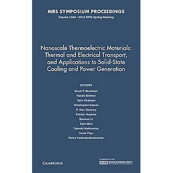 Nanoscale Thermoelectric Materials - Thermal and Electrical Transport