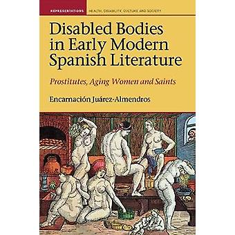 Disabled Bodies in Early Modern Spanish Literature - Prostitutes - Agi