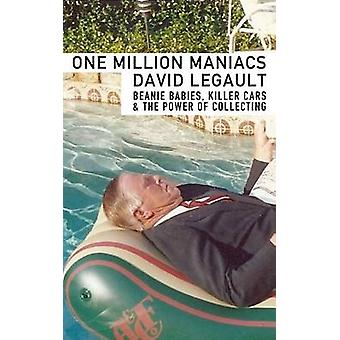 One Million Maniacs - Beanie Babies - Killer Cars - and the Power of C