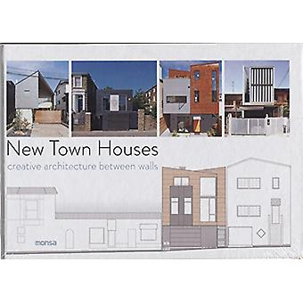 New Town Houses - Creative Architecture Between Walls by Eva Minguet -