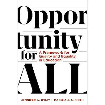 Opportunity for All - A Framework for Quality and Equality in Educatio