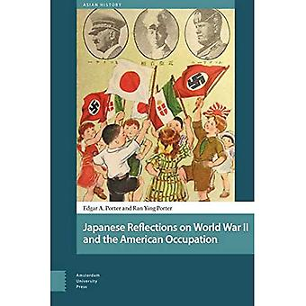 Japanese Reflections on World War II and the American Occupation (Asian History)