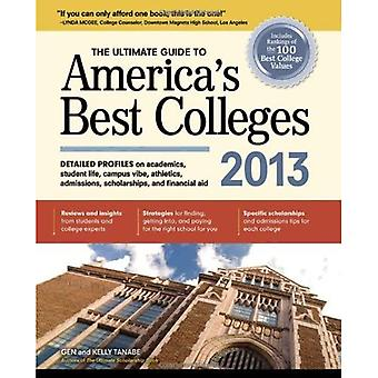 Ultimate Guide to America's Best Colleges 2013