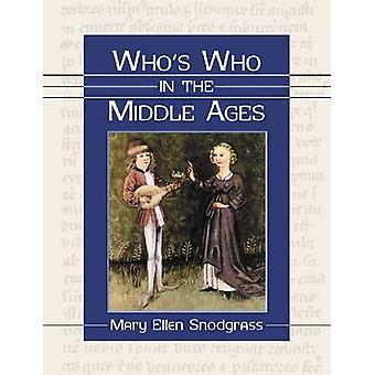Who's Who in the Middle Ages por Mary Ellen Snodgrass - 9780786475308