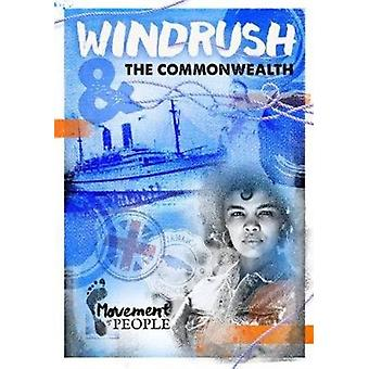 Windrush and the Commonwealth by Shalu Vallepur