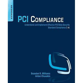 PCI Compliance - Understand and Implement Effective PCI Data Security